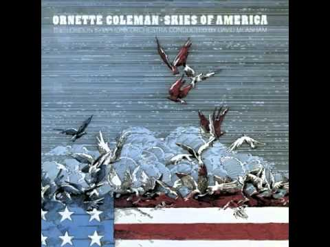 Ornette Coleman - Skies of America (1972) online metal music video by ORNETTE COLEMAN