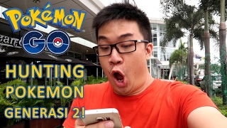 HUNTING POKEMON BARU! - Pokemon GO VLOG (Indonesia) - Generation 2, pokemon go, pokemon go ios, pokemon go apk