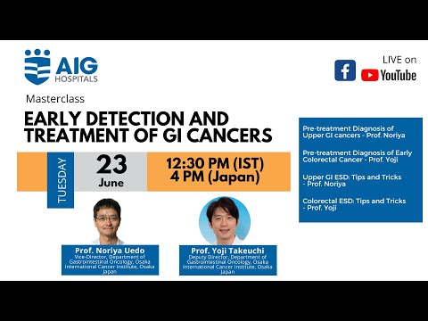 Early Detection and Treatment of GI cancers | MasterClass | AIG Hospitals | Live From Japan