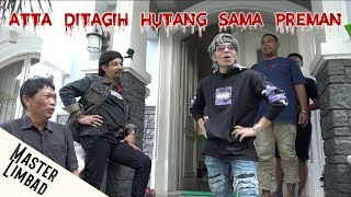 Video ATTA DITAGIH HUTANG SAMA PREMAN | PRANK MASTER LIMBAD MP3, 3GP, MP4, WEBM, AVI, FLV April 2019