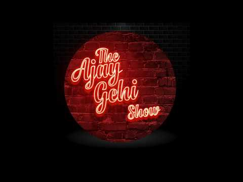 'The Ajay Gehi Show' - Comedy | First Official Promo Video | Artist Aloud | 2018