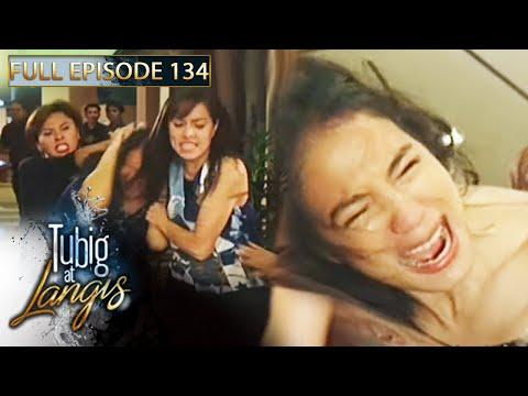 Full Episode 134 | Tubig At Langis