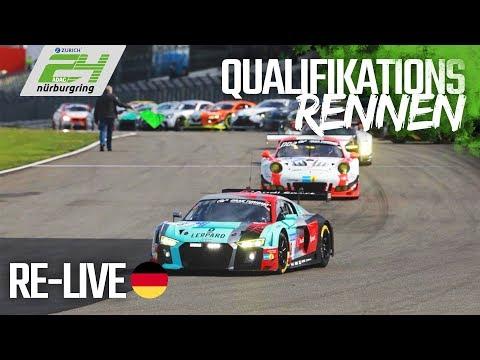 ADAC 24h-Qualifikationsrennen 2018 am Nürburgring in voller Länge