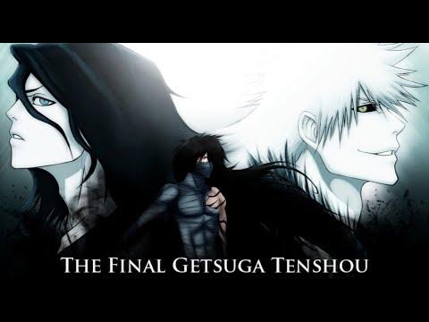Bleach Full AMV - The Final Getsuga Tenshou