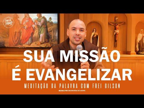 Sua missão é evangelizar | (At 18,1-8) - Meditação da Palavra de Deus