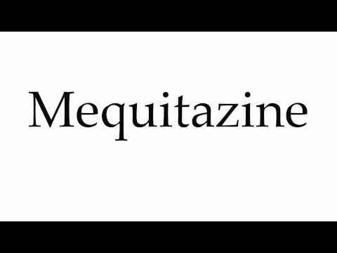 How to Pronounce Mequitazine