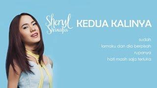 Sheryl Sheinafia - Kedua Kalinya (lirik)