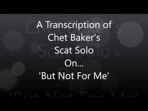 Chet Baker 'But Not For Me' Scat Solo Transcription (видео)