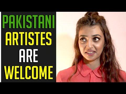 Radhika Apte Bold Reaction To Pakistani Actors Ban