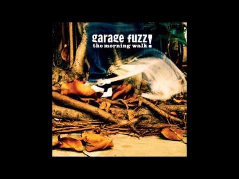 Garage Fuzz - The Morning Walk (Full Album) + Bônus
