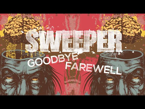 Sweeper se vraća uz gromovitu 'Goodbye Farewell'