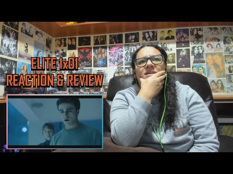 """Elite 1x01 REACTION & REVIEW """"Welcome"""" S01E01 