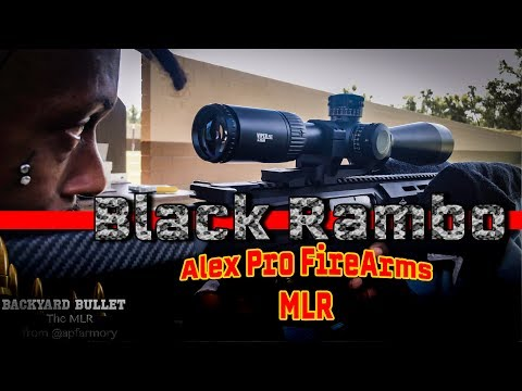 Black Rambo Shooting His New Mlr From Alex Pro Firearms