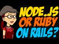 Should I Learn Node.js or Ruby on Rails?