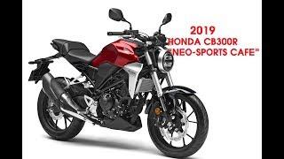 "4. 2019 Honda CB300R ""Neo Sports Café� First Look   12 Fast Facts   2019 Honda CB300R prices $4649"