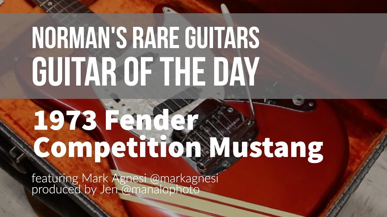 Norman's Rare Guitars – Guitar of the Day: 1973 Fender Competition Mustang