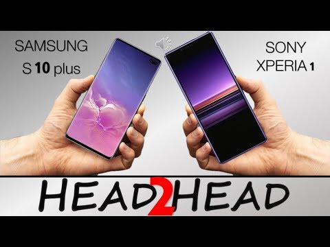 SAMSUNG GALAXY S10 plus  VS Sony Xperia 1