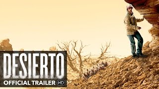 DESIERTO Trailer [HD] - Mongrel Media
