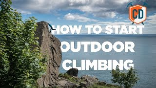 How To Start Outdoor Climbing | Climbing Daily Ep.1317 by EpicTV Climbing Daily