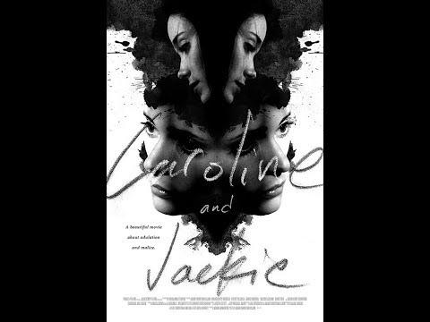 Caroline and Jackie (2012) full movie