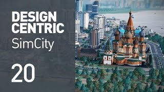 EP 20 - Flying Sims Into The City (Design Centric SimCity)