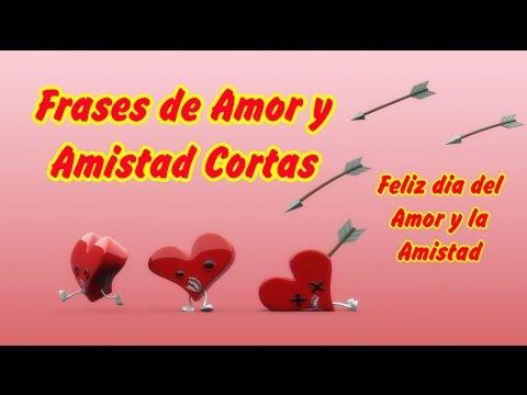 Frases bonitas de amor - Frases de Amor y Amistad Cortas, Feliz dia del Amor y la Amistad