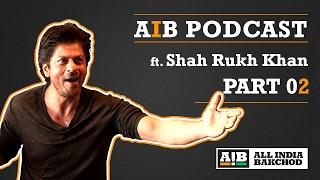 Video AIB Podcast : feat. Shah Rukh Khan (Part 02) MP3, 3GP, MP4, WEBM, AVI, FLV Mei 2018