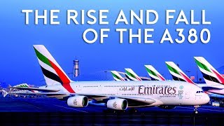 Video The Rise and Fall of the A380 MP3, 3GP, MP4, WEBM, AVI, FLV April 2019