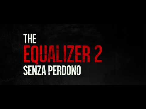 Preview Trailer The Equalizer 2, trailer italiano ufficiale
