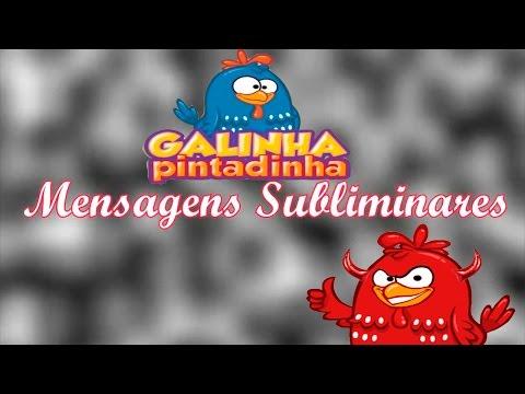 Mensagens Subliminares 2015 - Galinha Pintadinha