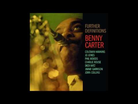 Benny Carter & His Orchestra – Further Definitions (Full Album)