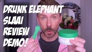 DRUNK ELEPHANT SLAAI REVIEW/DEMO by Wayne Goss