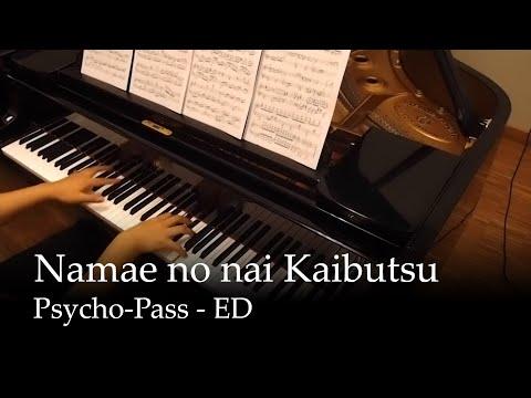 Namae no nai Kaibutsu - Psycho-Pass ED [Piano] (видео)