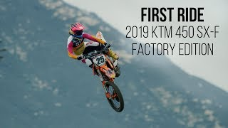 5. First Ride: 2019 KTM 450 SX-F Factory Edition - in 4K