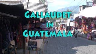Internship Series: Gallaudet in Guatemala