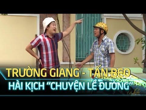 Hài Trường Giang Tấn Beo - Chuyện lề đường | Sen Vàng 3