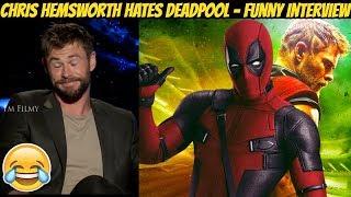 Video Chris Hemsworth Hates Deadpool - Thor: Ragnarok Funny Interview - 2017 MP3, 3GP, MP4, WEBM, AVI, FLV Mei 2018