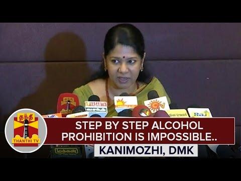 Step-by-Step-Alcohol-Prohibition-is-Impossible--Kanimozhi-Thanthi-TV