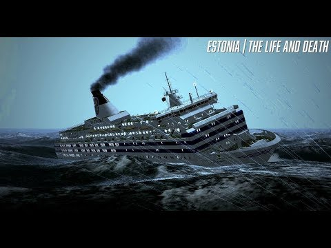 The Sinking Of The Estonia - Cruise Ship Sinking Documentary 2017