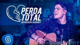 image of Jefferson Moraes - Perda Total (Videoclipe Oficial)