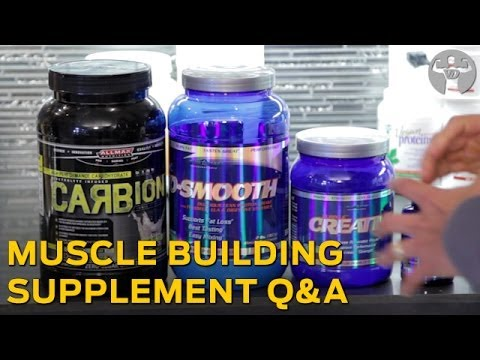 Muscle Building Supplement QnA – Muscle Building Supplements that Actually Work!