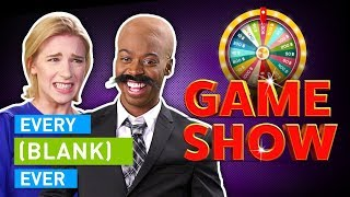 EVERY GAME SHOW EVER