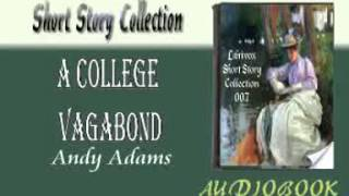 A College Vagabond Andy Adams Audiobook Short Story