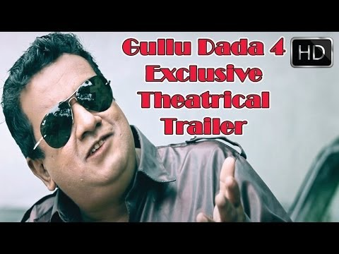 Gullu Dada 4 Exclusive Theatrical Trailer