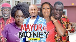 Video MAYOR OF MONEY 2 - 2018 LATEST NIGERIAN NOLLYWOOD MOVIES || TRENDING NOLLYWOOD MOVIES MP3, 3GP, MP4, WEBM, AVI, FLV April 2019