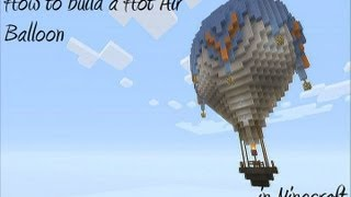 How to build a Hot air Balloon in Minecraft - Part 3