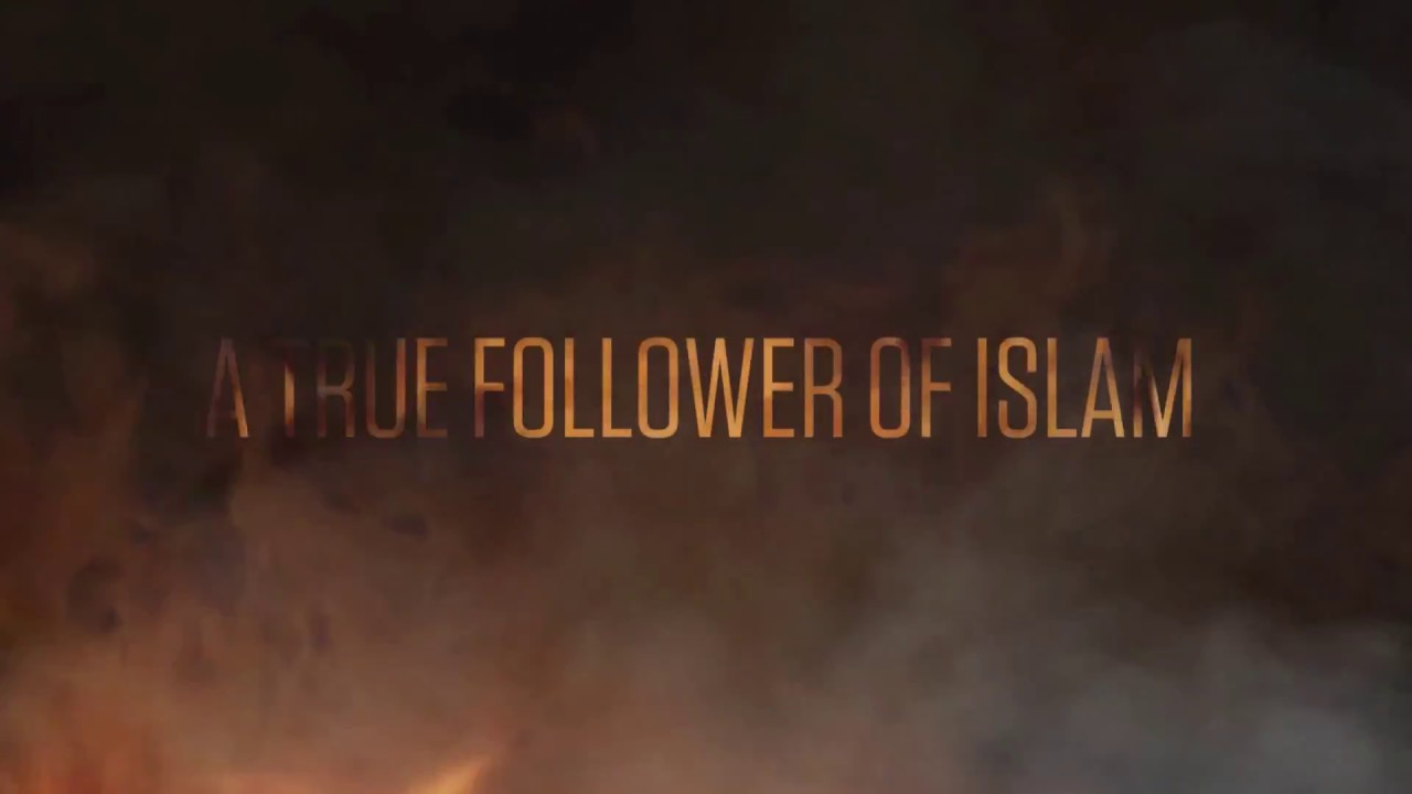Are You A True Follower Of Islam?