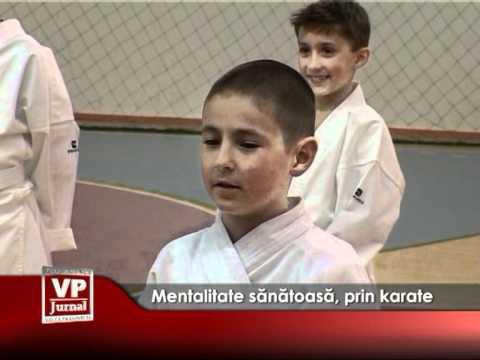 Mentalitate sănătoasă, prin karate