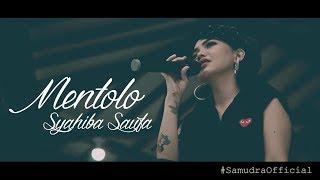 Download Lagu Syahiba Saufa - Mentolo [OFFICIAL] Mp3