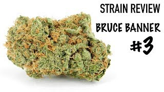 Strain Review: Bruce Banner #3 by The Cannabis Connoisseur Connection 420